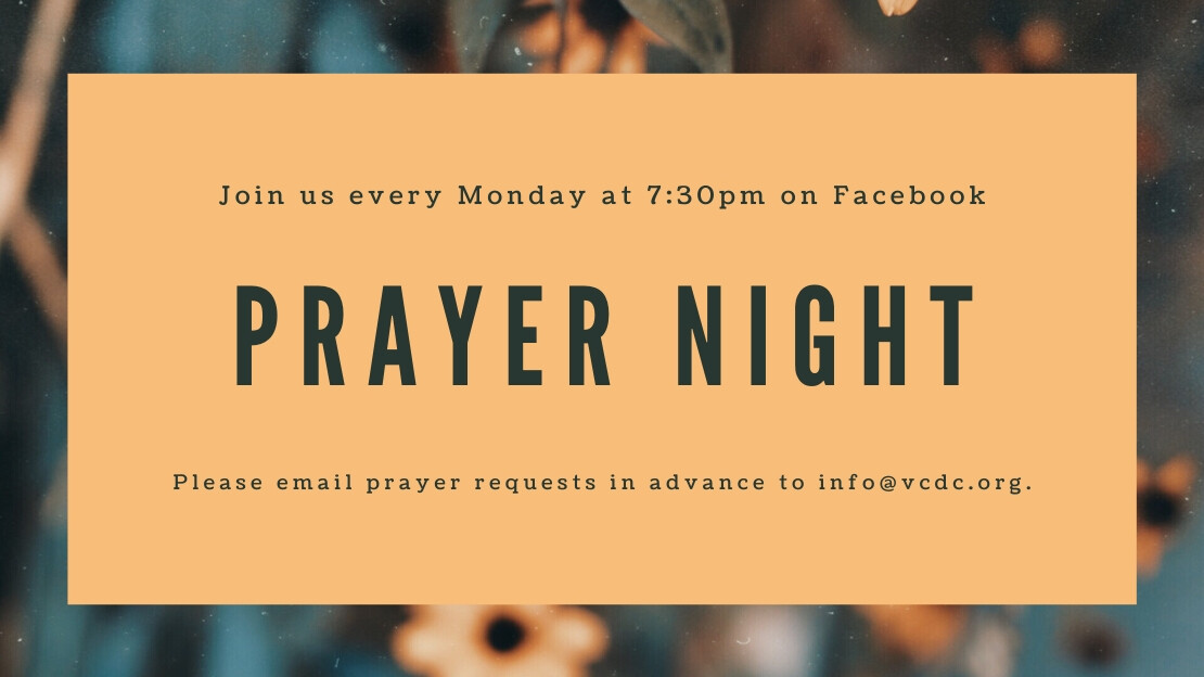 Prayer Night - 7:30-8:00pm