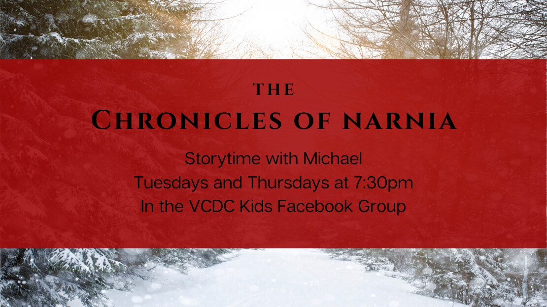 Chronicles of Narnia Storytime - 7:30-8:00pm