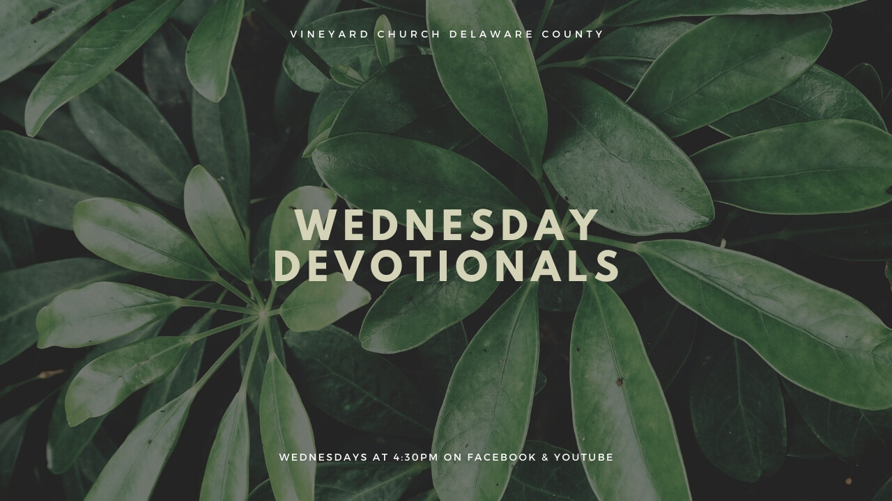 Weekly Devotional - 4:30pm
