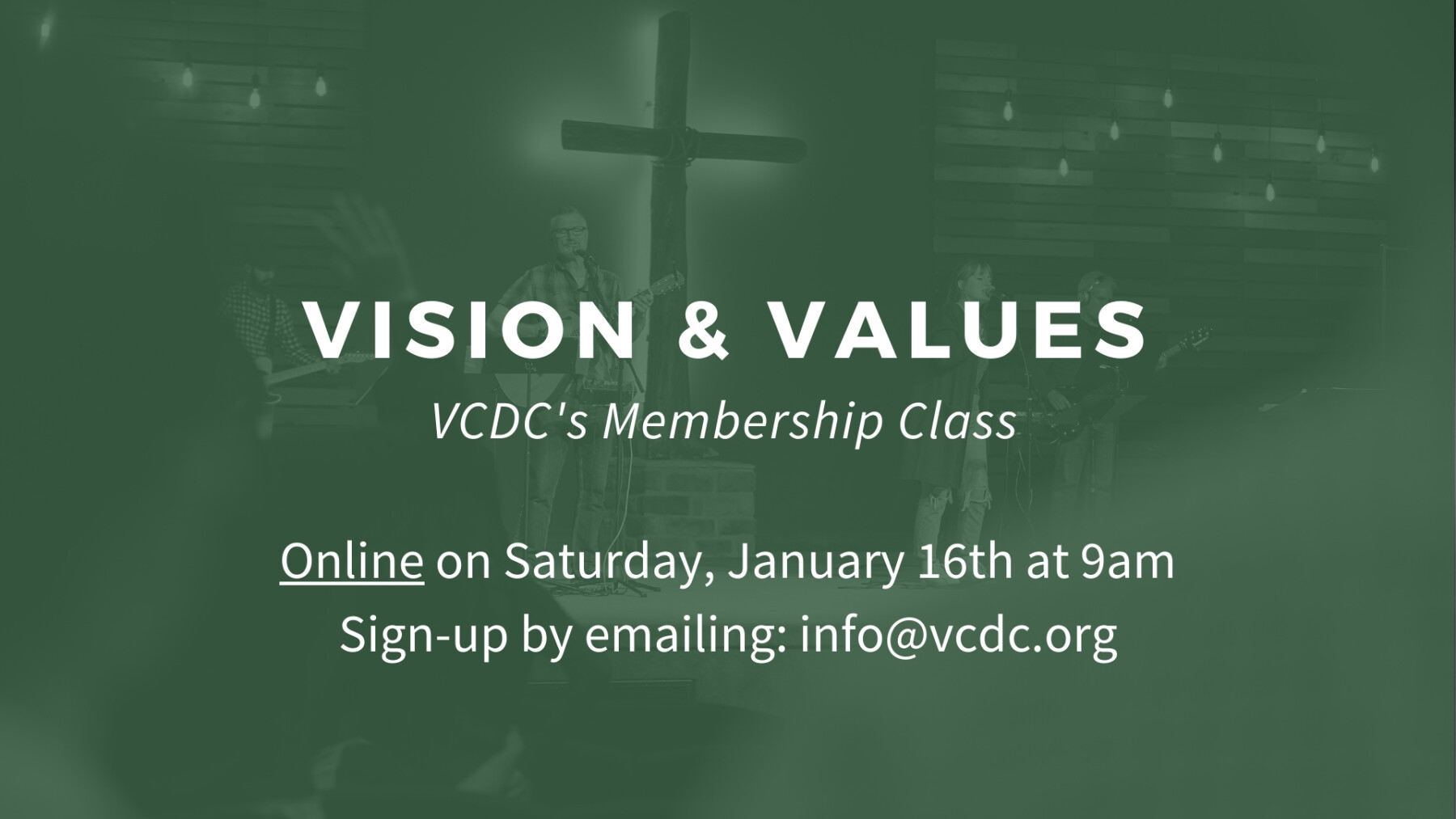 Vision & Values Online Zoom Class: January 16th at 9am