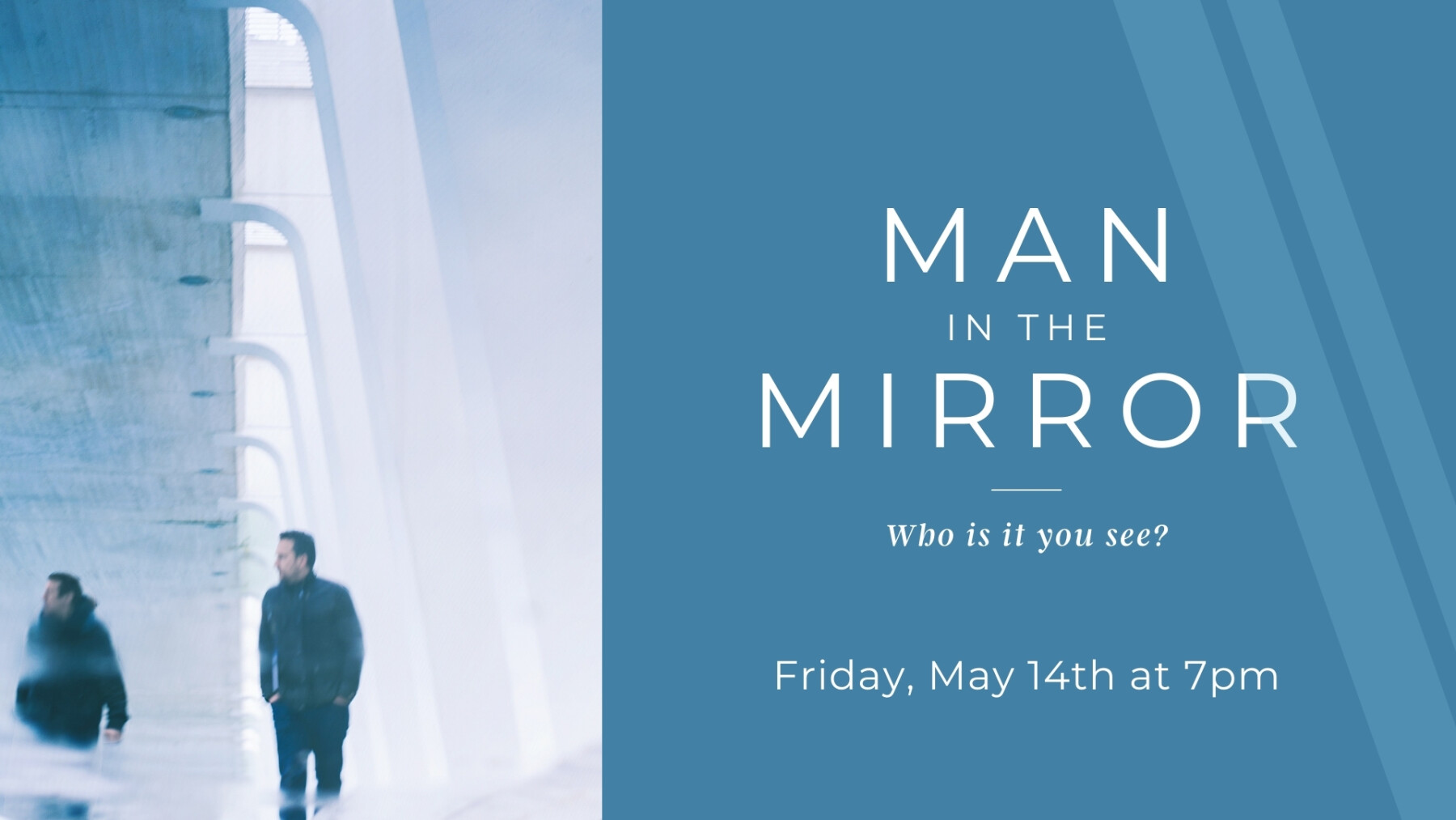 Man in the Mirror - Men's Event