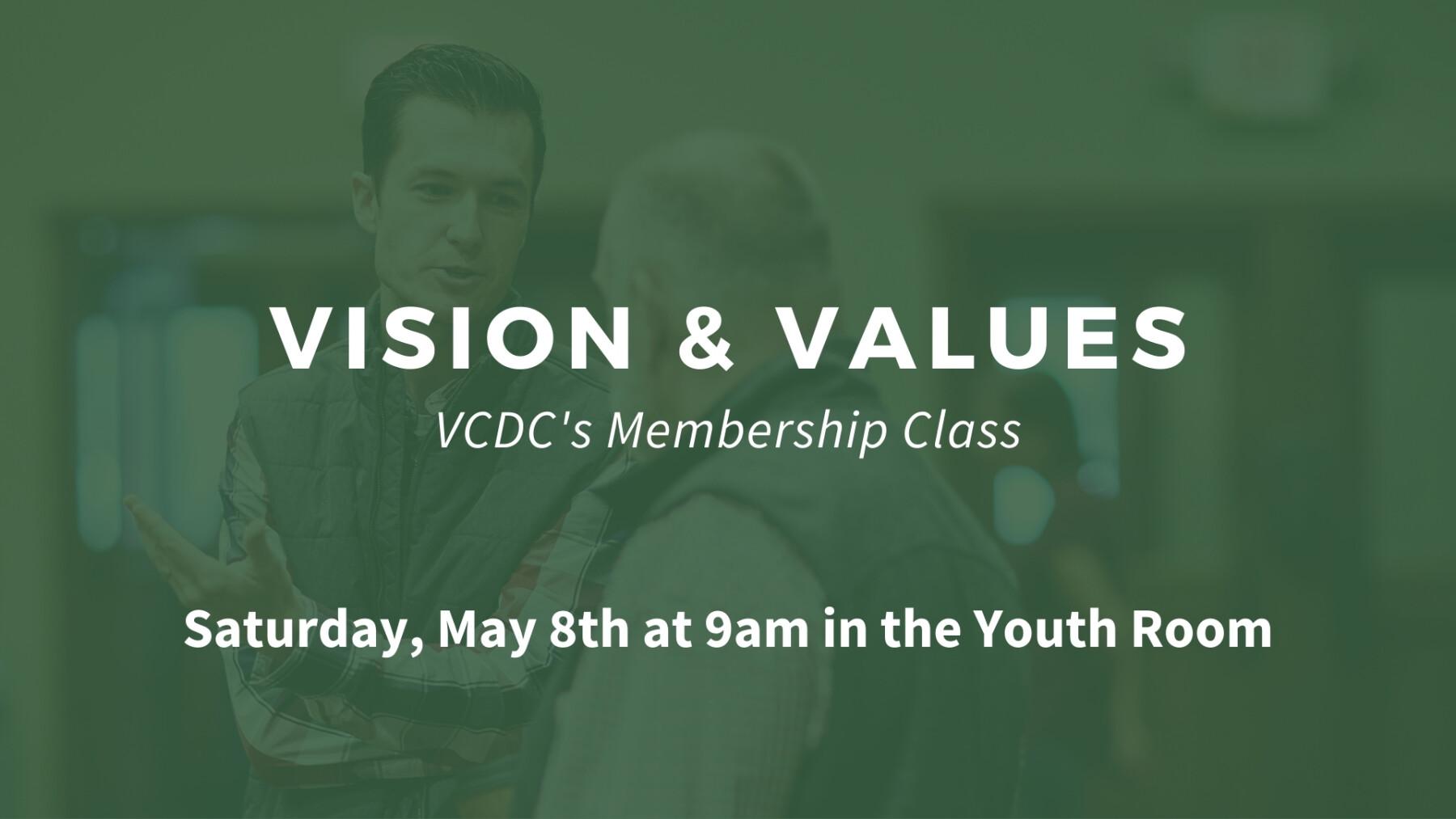 Vision & Values - Saturday, May 8th at 9am