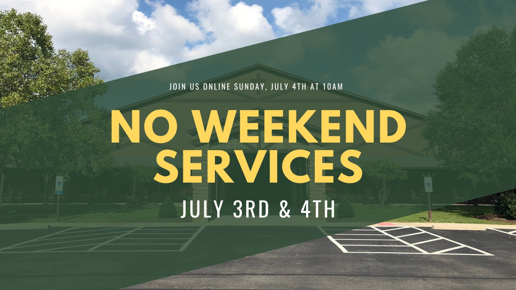 No In-Person Services July 3rd & 4th: Online Only