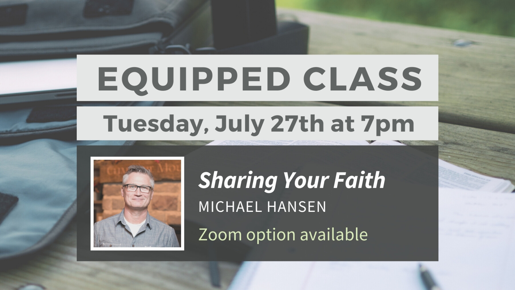 Equipped Class: Sharing Your Faith
