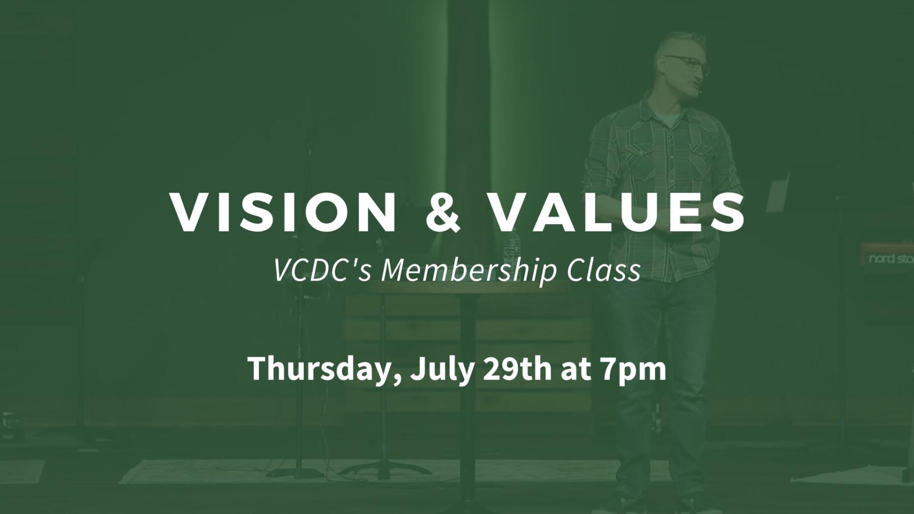 Vision & Values - Thursday, July 29th at 7pm