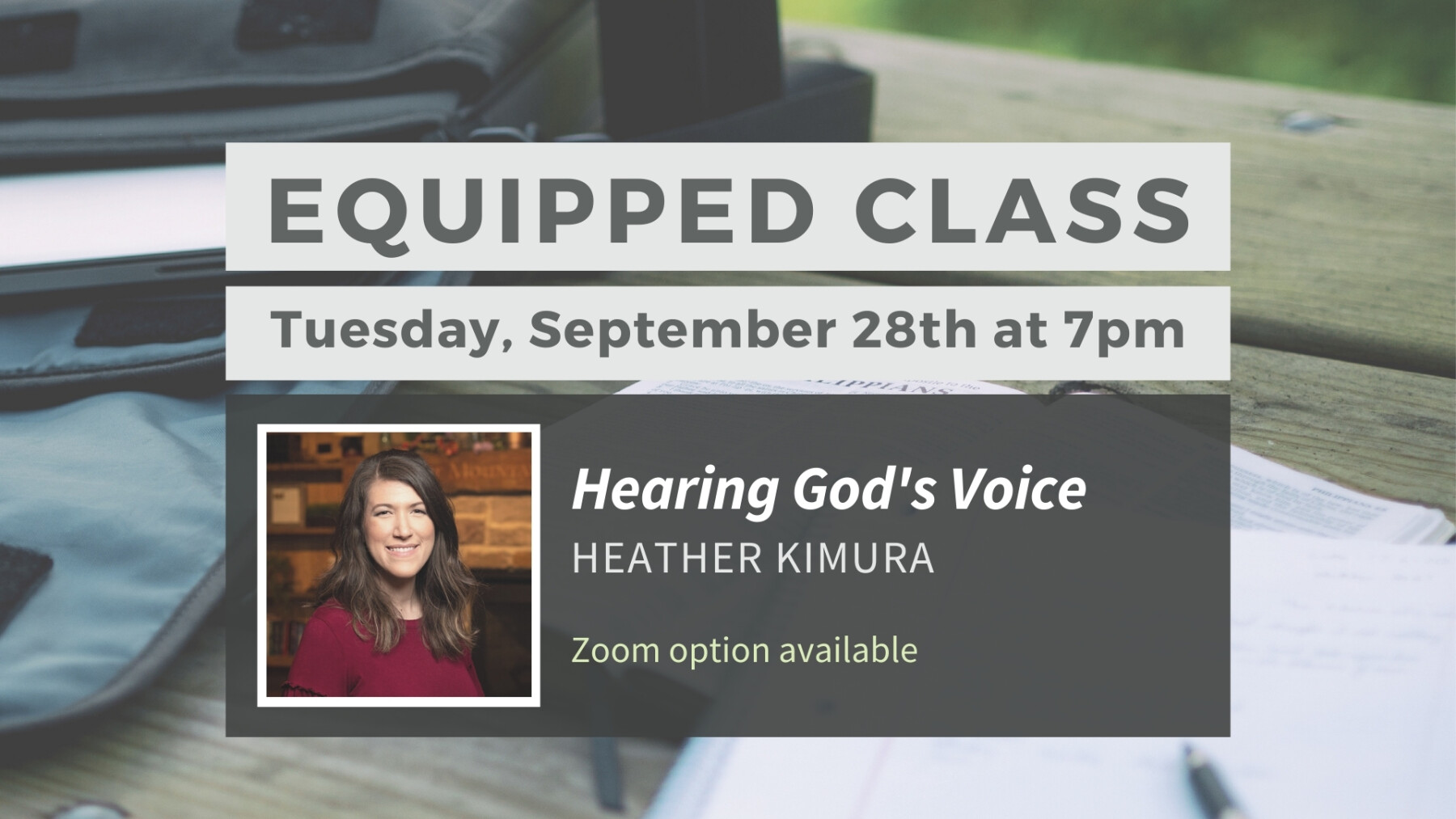Equipped Class: Hearing God's Voice - Tuesday, September 28th at 7pm